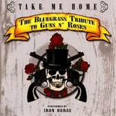 Take Me Home: Bluegrass Tribute // Performed By Iron Horse