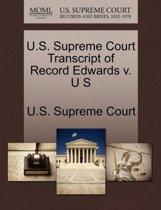 U.S. Supreme Court Transcript of Record Edwards V. U S