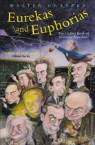 Eurekas and Euphorias
