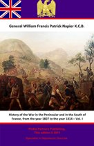 History Of The War In The Peninsular And In The South Of France, From The Year 1807 To The Year 1814 – Vol. I