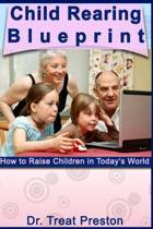 Child Rearing Blueprint