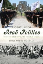 A Century of Arab Politics