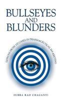 Bullseyes and Blunders