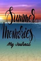 Summer Memories My Journal