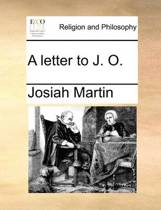 A Letter to J. O.