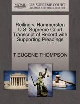 Reiling V. Hammersten U.S. Supreme Court Transcript of Record with Supporting Pleadings