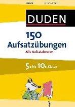 150 Aufsatzübungen 5. bis 10. Klasse