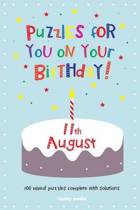 Puzzles for You on Your Birthday - 11th August