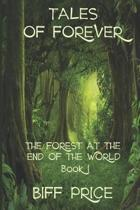 The Forest at the End of the World