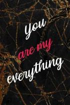 You Are My Everything: Marriage Notebook Journal Composition Blank Lined Diary Notepad 120 Pages Paperback Black Marble