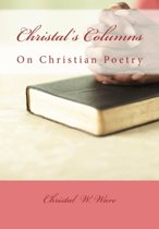Christal's Columns On Christian Poetry