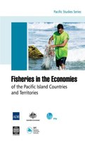 Fisheries in the Economies of the Pacific Island Countries and Territories
