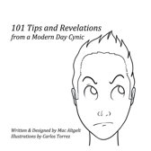101 Tips & Revelations from a Modern Day Cynic