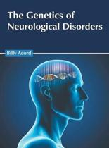 The Genetics of Neurological Disorders