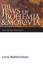 The Jews of Bohemia and Moravia