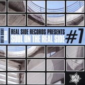Soul on the Real Side Vol 7