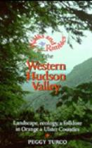 Walks and Rambles in the Western Hudson Valley