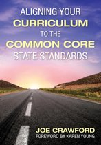 Aligning Your Curriculum to the Common Core State Standards