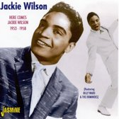 Here Comes Jackie Wilson 53-58