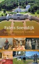 Paleis Soestdijk. Een cultuurhistorische wandeling