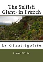 The Selfish Giant- In French