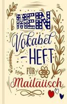 Malaiisches Vokabelbuch - Mein Vokabelheft f r Malaiisch (Lernhilfe)