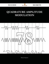 quadrature amplitude modulation 78 Success Secrets - 78 Most Asked Questions On quadrature amplitude modulation - What You Need To Know