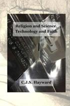 Religion and Science, Technology and Faith
