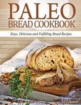 Paleo Bread Cookbook