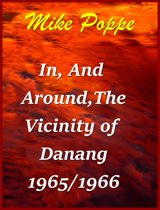 In and Around The Vicinity of Danang, 1965/1966