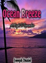 Ocean Breeze: A Night To Remember