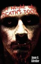 A Night at Death's Door