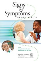 Signs and Symptoms in Pediatrics