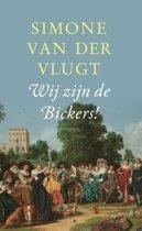 Boek cover Wij zijn de Bickers! van Simone van der Vlugt (Hardcover)