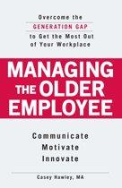 Managing the Older Employee