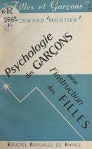 Psychologie des garçons pour l'instruction des filles