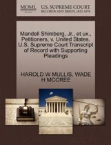Mandell Shimberg, Jr., Et Ux., Petitioners, V. United States. U.S. Supreme Court Transcript of Record with Supporting Pleadings