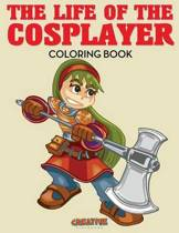 The Life of the Cosplayer Coloring Book