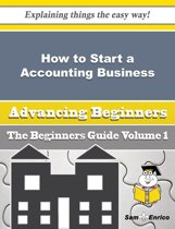 How to Start a Accounting Business (Beginners Guide)