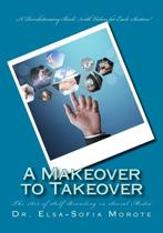 A Makeover to Takeover