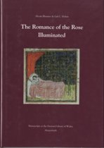 The Romance of the Rose Illuminated