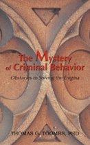 The Mystery of Criminal Behavior