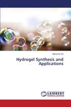 Hydrogel Synthesis and Applications