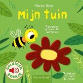 Boek cover Mijn tuin ( geluidenboekje ) van Marion Billet (Hardcover)