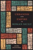 Urbanism and Empire in Roman Sicily