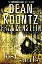 Lost Souls (Dean Koontz's Frankenstein, Book 4)