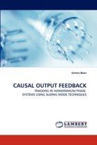 Causal Output Feedback