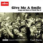 Give Me A Smile, The Songs Of World War Ii