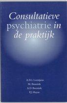 Consultatieve psychiatrie in de praktijk