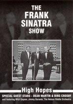 Frank Sinatra Show: High Hopes